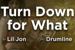 Turn Down For What For Drumline: Lil Jon Arrangement